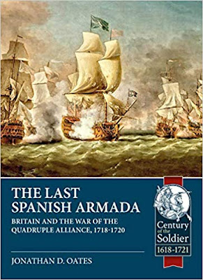 The Last Spanish Armada: Britain and the War of the Quadruple Alliance, 1718-1720