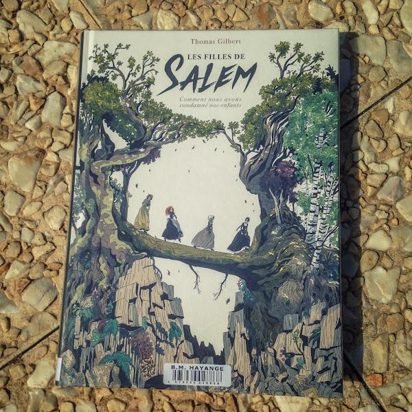 Les filles de Salem, Comment nous avons condamné nos enfants - Thomas Gilbert