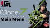 Iclone 7  - Main Menu