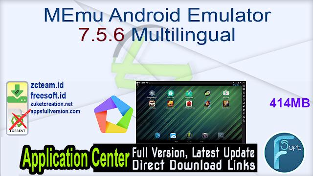 MEmu Android Emulator 7.5.6 Multilingual_ ZcTeam.id