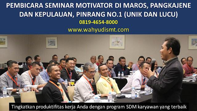 PEMBICARA SEMINAR MOTIVATOR DI MAROS, PANGKAJENE DAN KEPULAUAN, PINRANG  NO.1,  Training Motivasi di MAROS, PANGKAJENE DAN KEPULAUAN, PINRANG , Softskill Training di MAROS, PANGKAJENE DAN KEPULAUAN, PINRANG , Seminar Motivasi di MAROS, PANGKAJENE DAN KEPULAUAN, PINRANG , Capacity Building di MAROS, PANGKAJENE DAN KEPULAUAN, PINRANG , Team Building di MAROS, PANGKAJENE DAN KEPULAUAN, PINRANG , Communication Skill di MAROS, PANGKAJENE DAN KEPULAUAN, PINRANG , Public Speaking di MAROS, PANGKAJENE DAN KEPULAUAN, PINRANG , Outbound di MAROS, PANGKAJENE DAN KEPULAUAN, PINRANG , Pembicara Seminar di MAROS, PANGKAJENE DAN KEPULAUAN, PINRANG