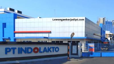 Lowongan Kerja PT Indolakto - Indofood CBP (INDOMILK)