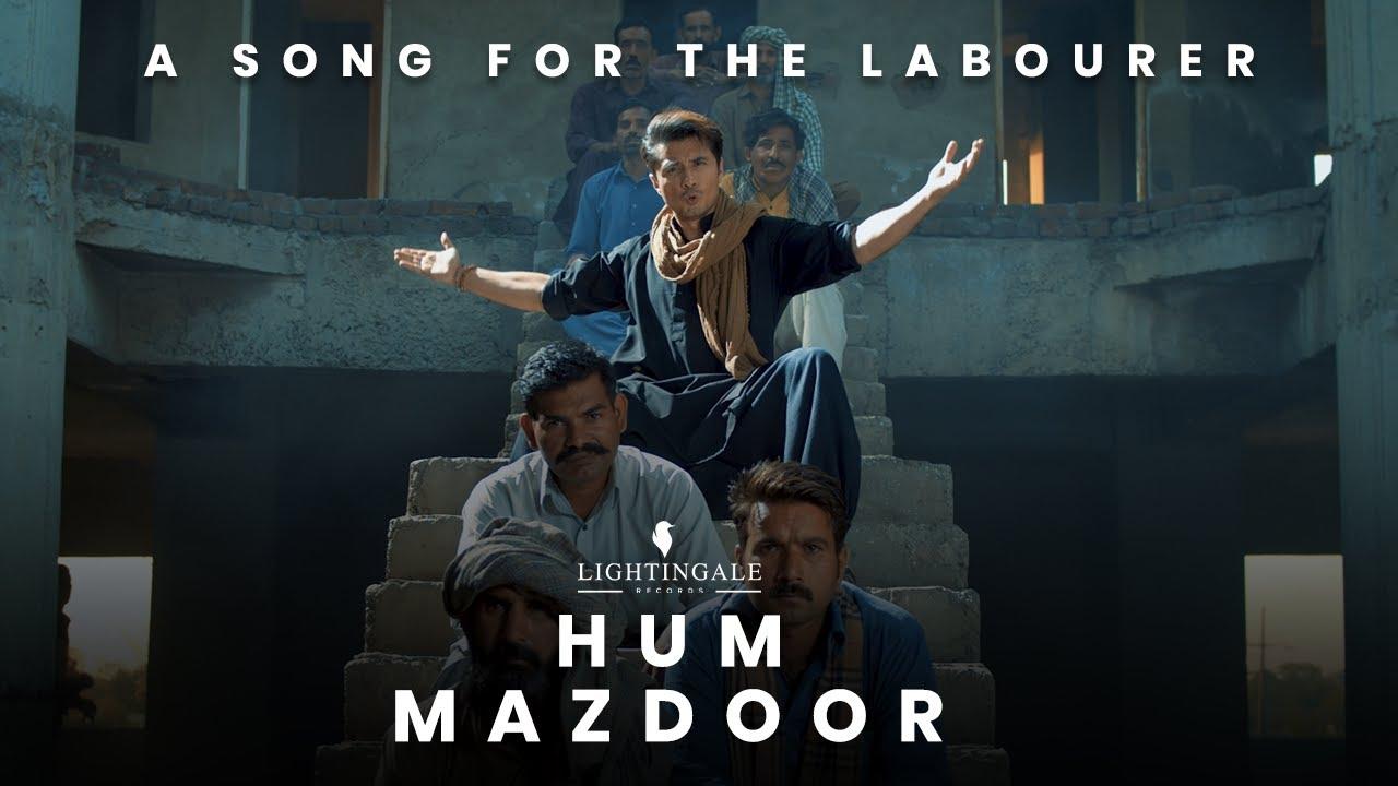 Hum mazdoor lyrics Ali Zafar Hindi Song
