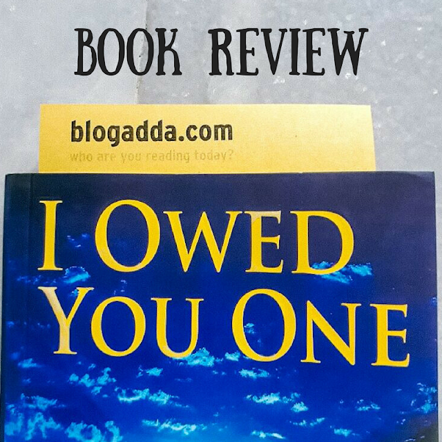Book Review:- I Owed You One