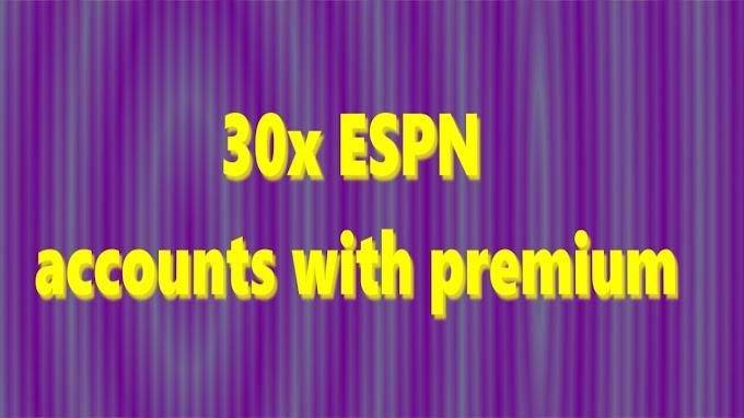 30x ESPN+ accounts with premium
