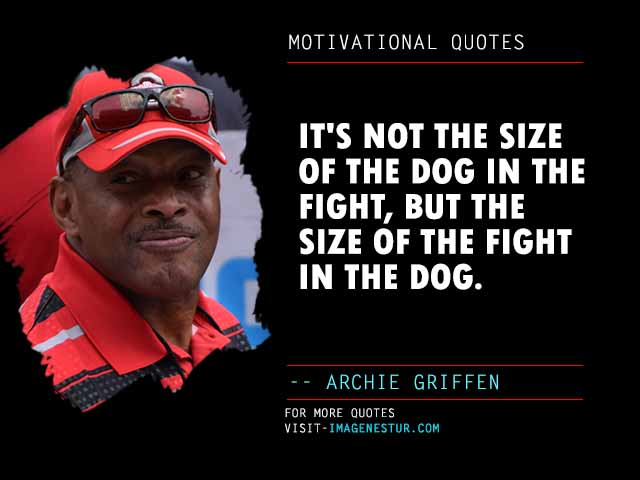 Motivational Quotes by Archie Griffen