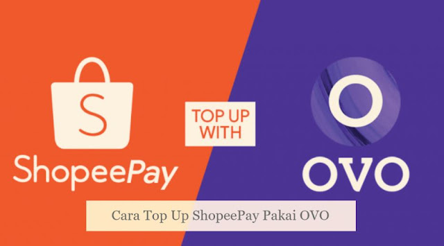 Cara Top Up ShopeePay Pakai OVO