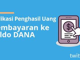 6 Aplikasi Penghasil Uang Tercepat dan Terbukti Membayar 2020