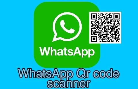 WhatsApp Web QR Code Scan Process & Problems