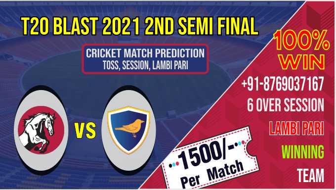 KET vs SUS T20 Blast 2nd Semi Final Match 100% Sure Match Prediction Today Tips