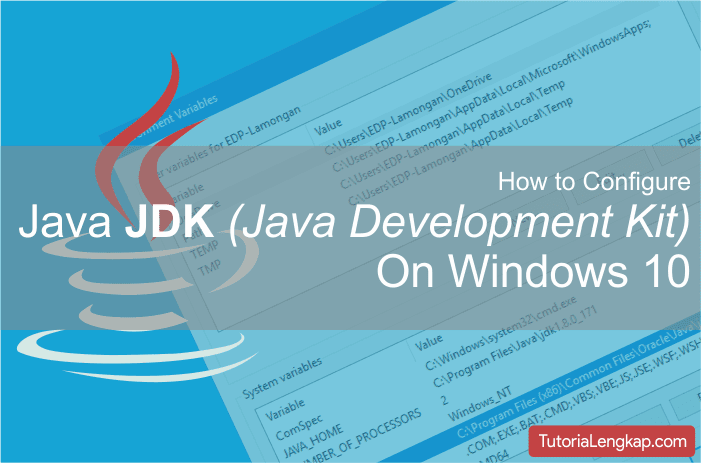 Tutorialengkap Cara Install dan Setting Java SE Development Kit (JDK) di Windows 10