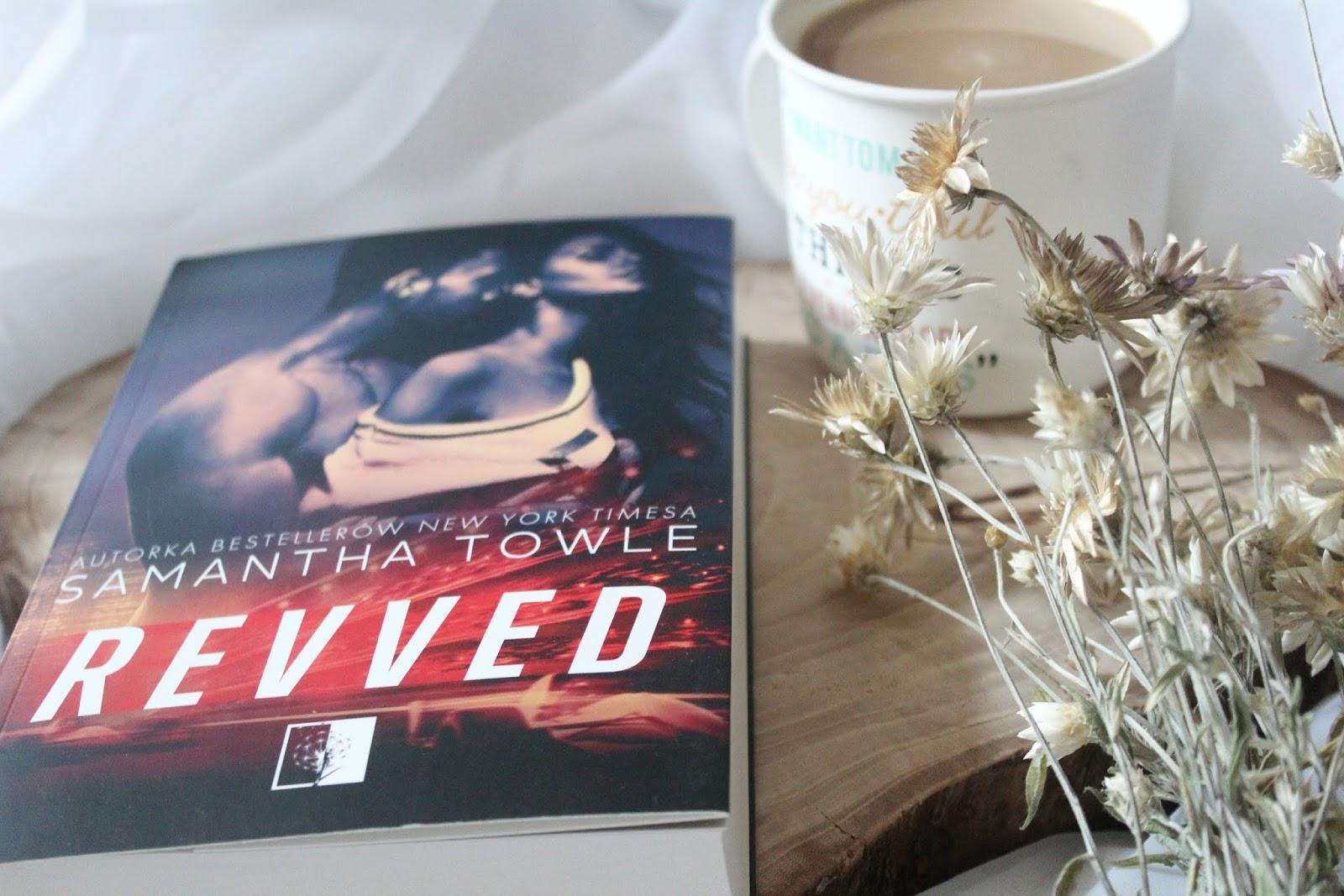 REVVED – Samantha Towle. Przedpremierowa recenzja emocjonalnego rollercoastera. Wejdź w świat Formuły 1 i daj porwać się niebezpiecznej prędkości.