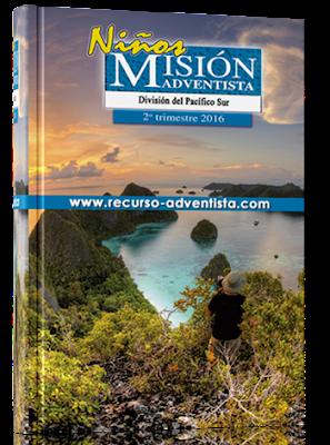 Informe Misionero Niños | 2do Segundo Trimestre 2016