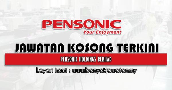 Jawatan Kosong 2021 di Pensonic Holdings Berhad