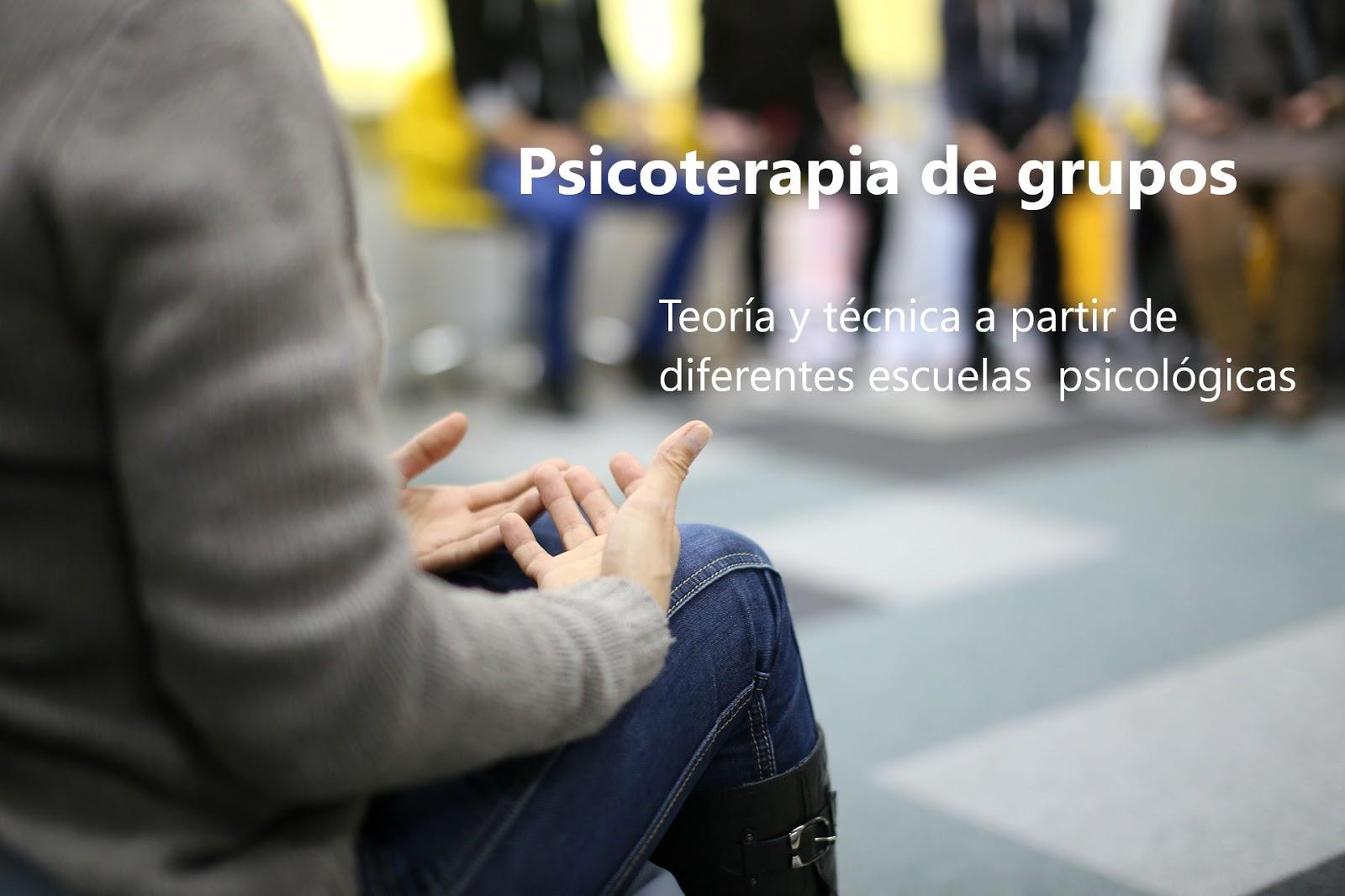 [PDF] Psicoterapia de grupos: Teoría y técnica a parfir de diferentes escuelas psicológicas.
