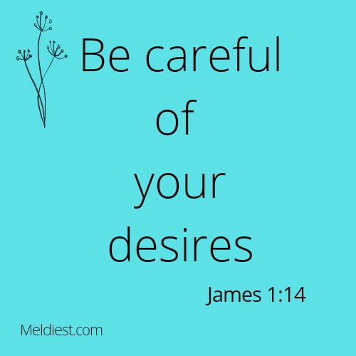 Your Desires