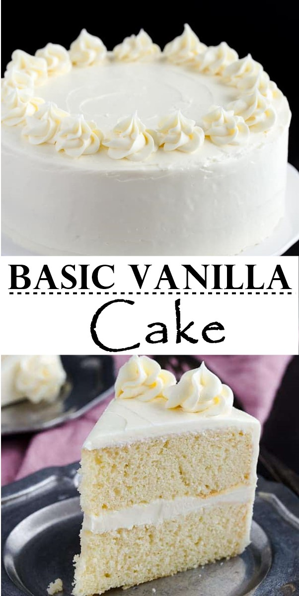 Basic Vanilla Cake #cakerecipes