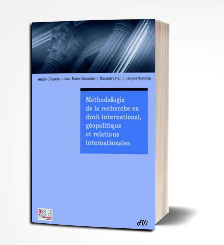 Méthodologie de recherche en droit international, géopolitique, relations internationales PDF