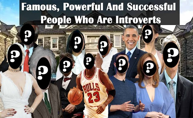 Famous, Powerful And Successful People Who Are Introverts