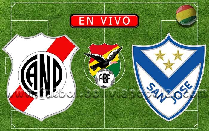 【En Vivo】Nacional Potosí vs. San José - Torneo Clausura 2019
