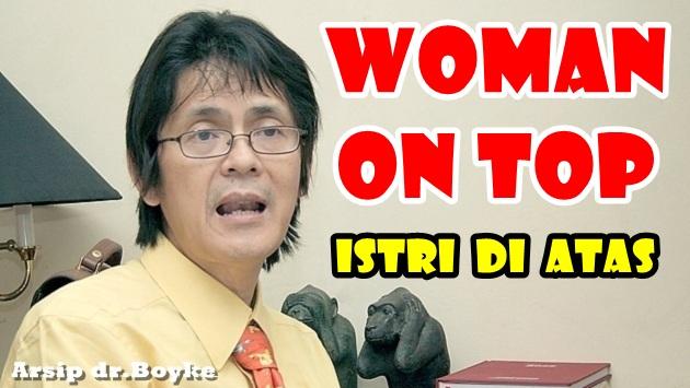Konsultasi Seks dr.Boyke: ISTRI DI ATAS (WOMAN ON TOP / WOT)