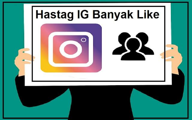 hastag ig banyak like