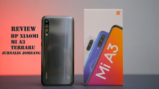 Harga dan Spesifikasi Hp Xiaomi Mi A3 Terbaru