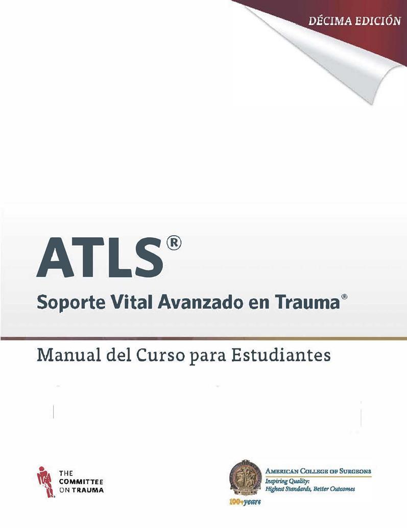 ATLS Soporte vital avanzado en trauma, 10ma Edición