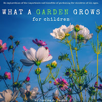 What a Garden Grows for Children eBook Edition Cover Image
