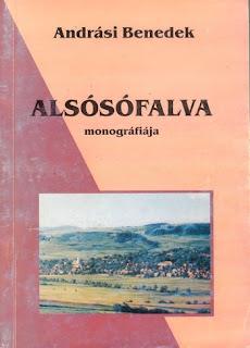 Andrási Benedek: Alsósófalva monográfiája