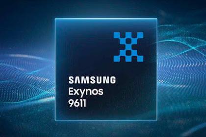 Samsung Ngenalin Exynos 9611 Punya Clock Speed Lebih Ngacir