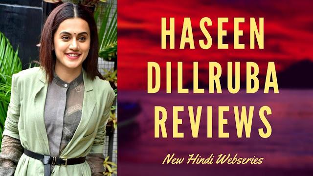 हसीन दिलरुबा की समीक्षा: प्यार की इस डार्क एंड ट्विस्टेड टेल में तापसी और विक्रांत की हत्या
