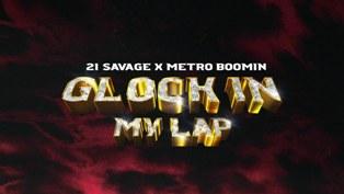 Glock in My Lap Lyrics - 21 Savage & Metro Boomin