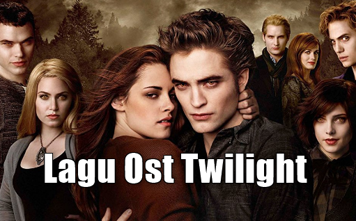 Kumpulan Lagu Ost Twilight Mp3 Terlengkap Full Album Rar, Lagu Ost, Lagu Barat Mp3,