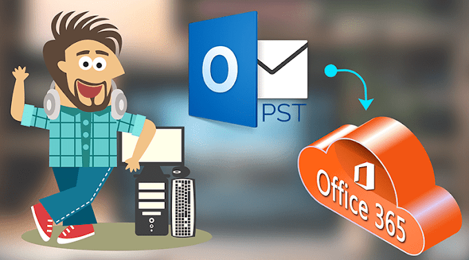 Import PST to Office 365 through PST to Office 365 Migration tool