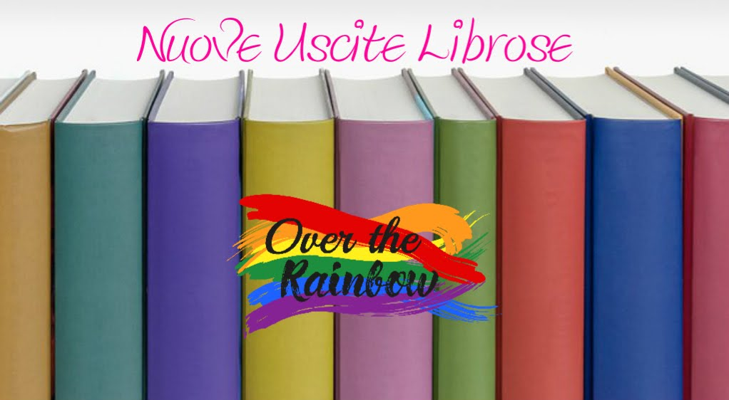 Over The Rainbow USCITE LIBROSE