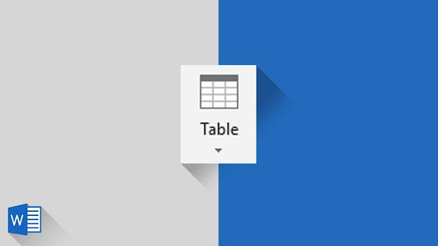 Panduan Lengkap Mengenai Tabel di Word 2019