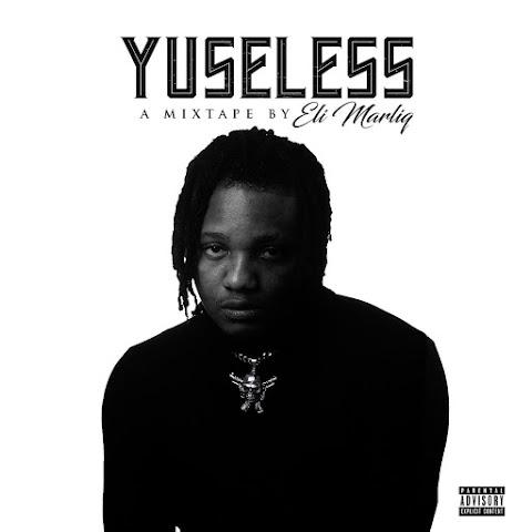 Mixtape: Eli Marlq - Yuseless