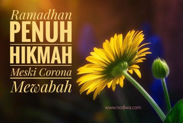 Ramadhan Penuh Hikmah Meski Corona Mewabah