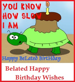 Belated Happy Birthday Wishes Jpg 246x267 Sample