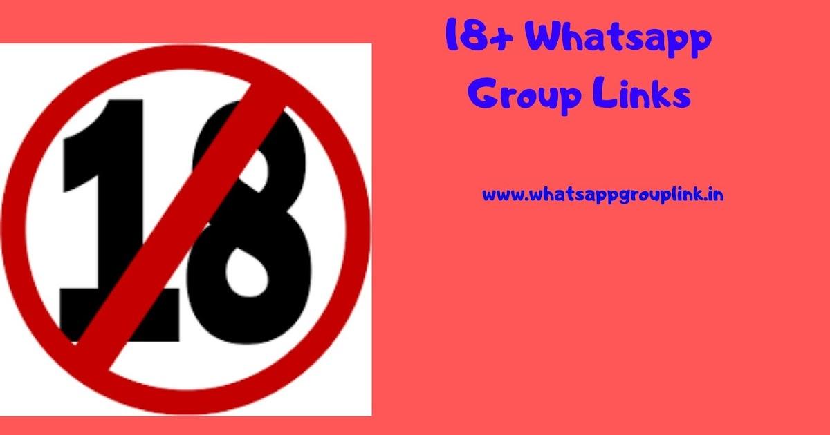 18+ Whatsapp Group Links - WhatsappGroupLink