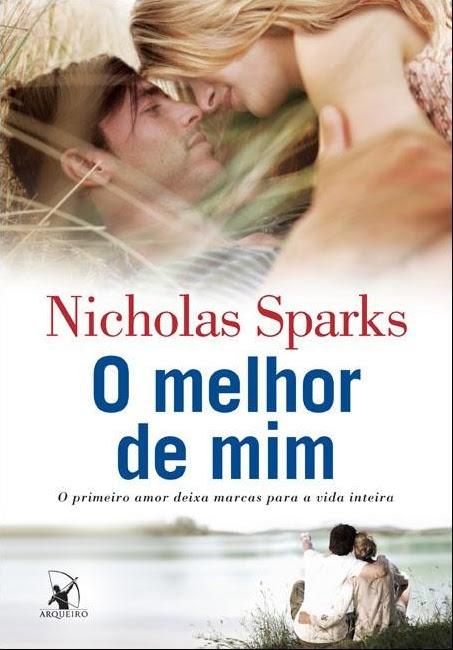 News: O melhor de mim, de Nicholas Sparks no Brasil. 8