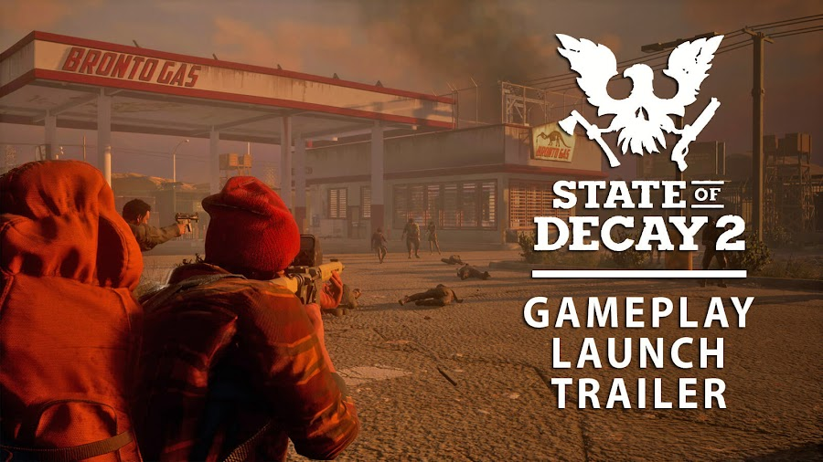 state of decay 2 new gameplay trailer