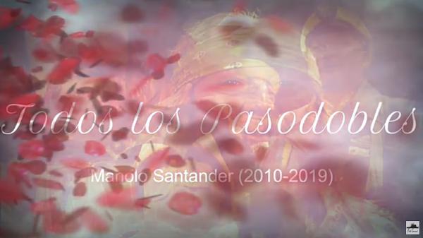 Todos los Pasodobles de las Chirigotas de Manolo Santander Cahué de la decada del 2010 (2010-2019)