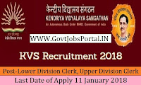 Kendriya Vidhyalaya Sangathan Recruitment 2018 – 1017 Lower Division Clerk, Upper Division Clerk