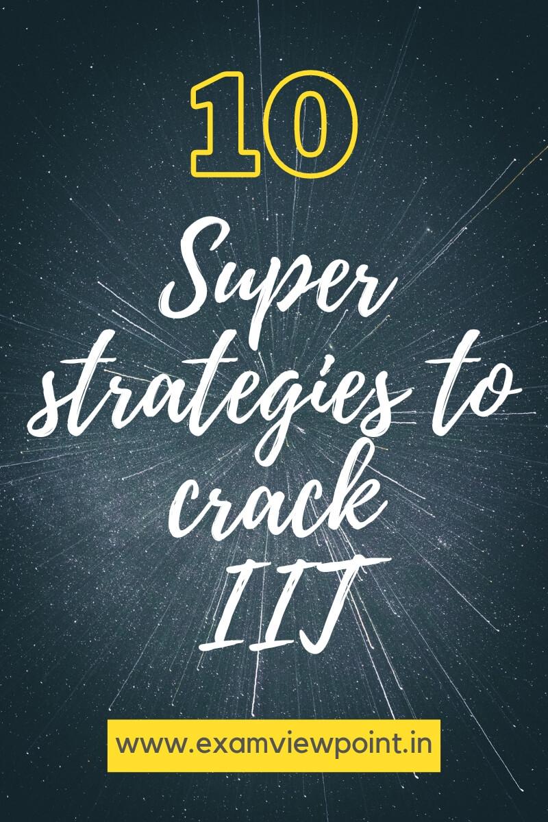 10 super strategies to crack IIT