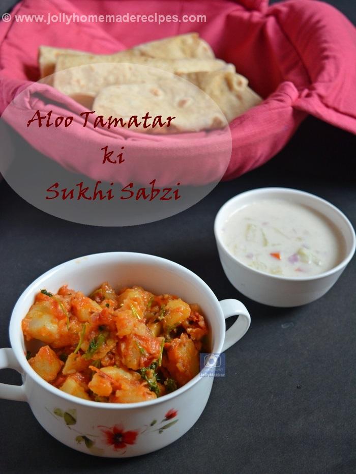 Aloo Tamatar ki Sukhi Sabzi
