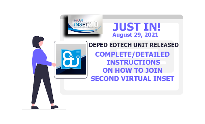 Latest Update on  Second Virtual INSET 2021 released by DepEd EdTech Unit