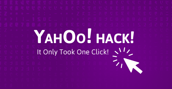 Yahoo! Hack! How It Took Just One-Click to Execute Biggest Data Breach in the History