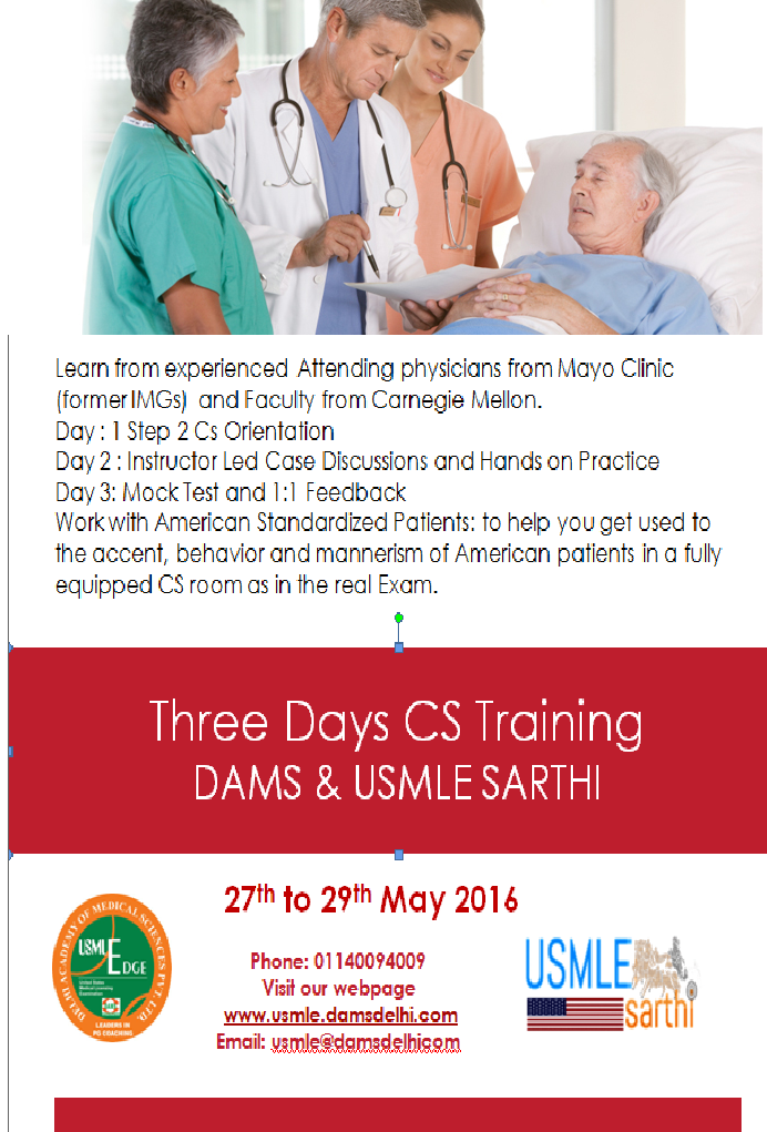 USMLE Step2 CS Workshop at Delhi, DAMS - Sumer's Radiology Blog